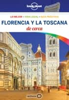 Florencia y la Toscana De cerca 4 ebook by Virginia Maxwell, Nicola Williams, Alberto Delgado Castro