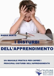 I Disturbi dell'Apprendimento ebook by Maria Derto