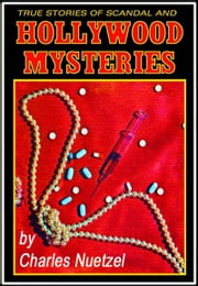 Hollywood Mysteries ebook by Charles Nuetzel
