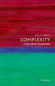 Complexity: A Very Short Introduction ebook by John H. Holland