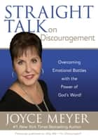 Straight Talk on Discouragement ebook by Joyce Meyer