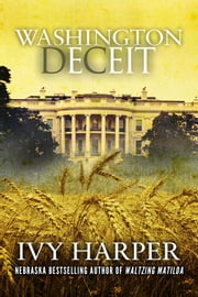 Washington, Deceit ebook by Ivy Harper