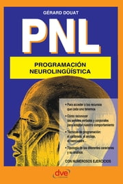 PNL Programación neurolingüística ebook by Gérard Douat