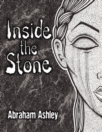 Inside The Stone ebook by Abraham Ashley