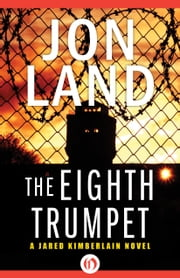 The Eighth Trumpet ebook by Jon Land