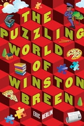 The Puzzling World of Winston Breen ebook by Eric Berlin