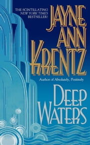 Deep Waters ebook by Jayne Ann Krentz