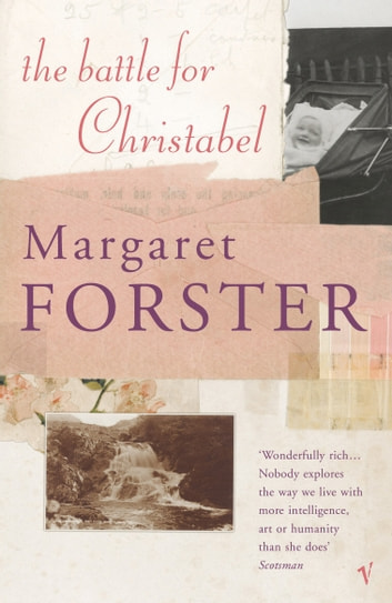 The Battle For Christabel ebook by Margaret Forster
