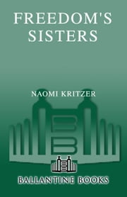 Freedom's Sisters ebook by Naomi Kritzer