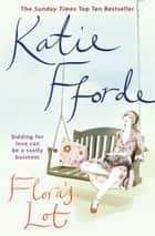 Flora's Lot ebook by Katie Fforde