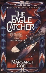 The Eagle Catcher ebook by Margaret Coel