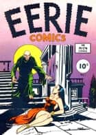 Eerie Comics, Number 1, Eyes of the Tiger ebook by Yojimbo Press LLC, Avon Comics