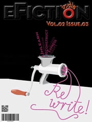 eFiction India Vol.02 Issue.03 ebook by eFiction India Publishing