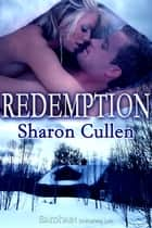 Redemption ebook by Sharon Cullen