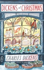 Dickens at Christmas ebook by Charles Dickens