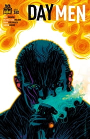 Day Men #6 ebook by Matt Gagnon,Michael Alan Nelson,Brian Stelfreeze