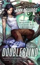 Doubleblind ebook by Ann Aguirre