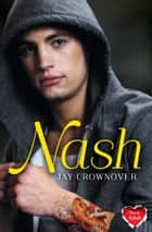 Nash (The Marked Men, Book 4) ebook by Jay Crownover