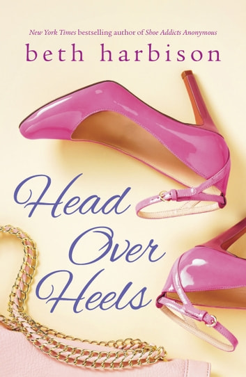 Head Over Heels: Drive Me Wild / Midnight Cravings ebook by Beth Harbison