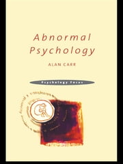 Abnormal Psychology ebook by Alan Carr