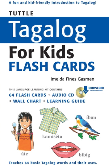 Tuttle tagalog for kids flash cards kit ebook ebook by imelda fines tuttle tagalog for kids flash cards kit ebook includes 64 flash cards downloadable ccuart Image collections