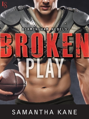 Broken Play ebook by Samantha Kane