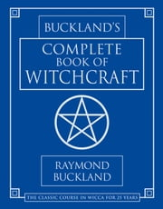 Buckland's Complete Book Of Witchcraft ebook by Kobo.Web.Store.Products.Fields.ContributorFieldViewModel