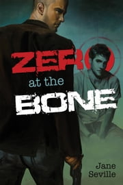 Zero at the Bone ebook by Jane Seville