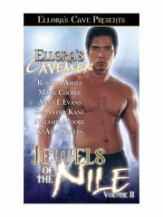 Jewels of the Nile II ebook by Rebecca Airies; Cooper, Maxie; Evans, Anna J.; Kane, Samantha; Moore, Natasha; Waters, KyAnn