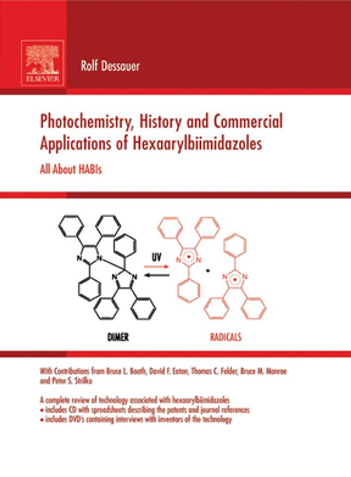 Photochemistry, History and Commercial Applications of Hexaarylbiimidazoles  ebook by Rolf Dessauer - Rakuten Kobo