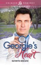 Georgie's Heart ebook by Kathryn Brocato