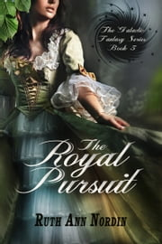 The Royal Pursuit ebook by Ruth Ann Nordin