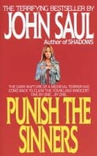 Punish the Sinners ebook by John Saul