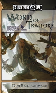 Word of Traitors - Legacy of Dhakaan, Book 2 ebook by Don Bassingthwaite