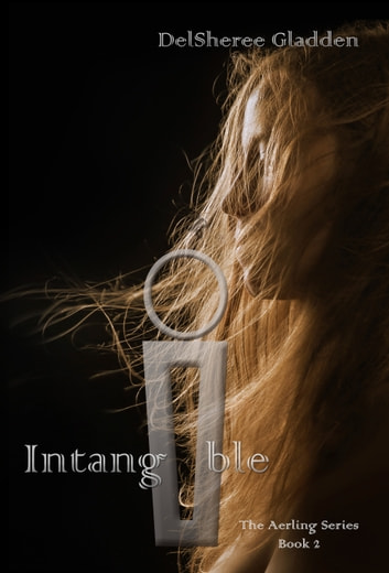 Intangible ebook by DelSheree Gladden