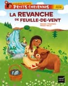 La revanche de Feuille-de-vent eBook by Michel Piquemal, Peggy Nille