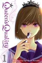 Queen's Quality, Vol. 1 ebook by Kyousuke Motomi