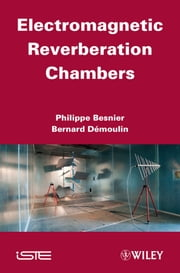 Electromagnetic Reverberation Chambers ebook by Philippe Besnier,Bernard Démoulin