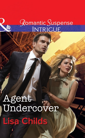 Agent Undercover (Mills & Boon Intrigue) (Special Agents at the Altar, Book 2) 電子書 by Lisa Childs