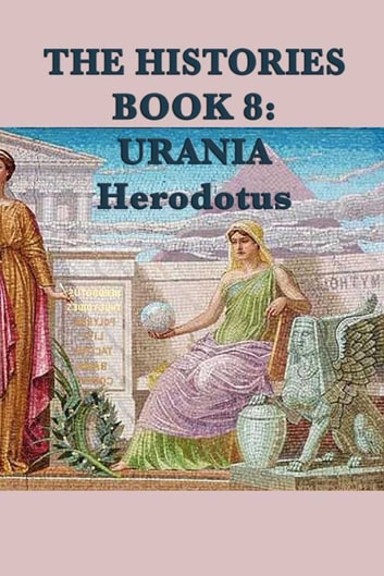 The Histories Book 8: Urania ebook by Herodotus