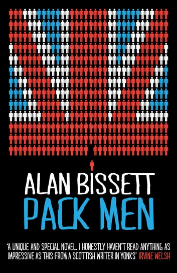Pack Men ebook by Alan Bissett