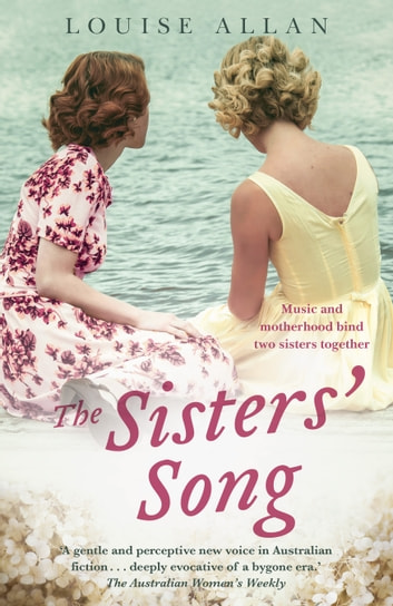 The Sisters' Song ebook by Louise Allan