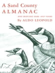 A Sand County Almanac : With Other Essays On Conservation From Round River