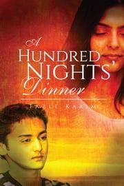 A Hundred Nights' Dinner ebook by Fazle Karim