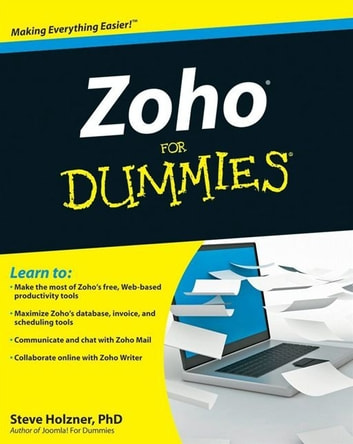Zoho For Dummies ebook by Steve Holzner