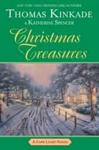 Christmas Treasures ebook by Thomas Kinkade,Katherine Spencer