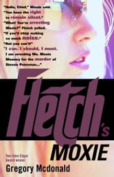 Fletch's Moxie ebook by Gregory Mcdonald