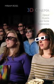 3D Cinema - Optical Illusions and Tactile Experiences ebook by Kobo.Web.Store.Products.Fields.ContributorFieldViewModel