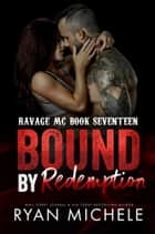 Bound by Redemption ebook by Ryan Michele