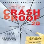 Crash Proof 2.0 - How to Profit From the Economic Collapse Áudiolivro by Peter D. Schiff, Sean Pratt